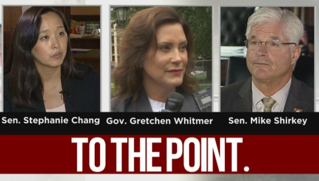 To The Point: Whitmer, Shirkey, Chang talk budget